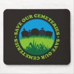 Ahorre nuestros cementerios tapete de ratón
