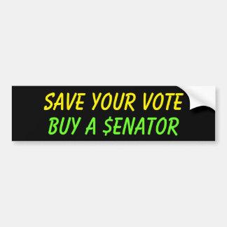 Ahorre su compra del voto un senador Political Pegatina Para Auto
