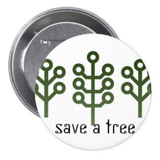 Ahorre un árbol pin redondo de 3 pulgadas