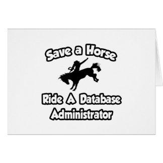 Ahorre un caballo, monte a un administrador de bas felicitación