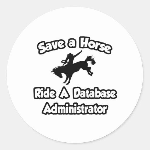 Ahorre un caballo, monte a un administrador de pegatina redonda