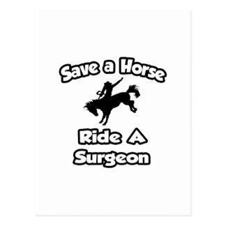 Ahorre un caballo. Monte a un cirujano Tarjetas Postales