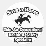 Ahorre un caballo, monte a un especialista de la s etiqueta redonda