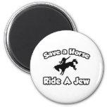 Ahorre un caballo, monte a un judío imán de nevera