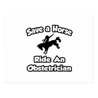 Ahorre un caballo. Monte a un obstétrico Tarjeta Postal