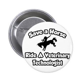 Ahorre un caballo monte a un tecnólogo veterinari pins