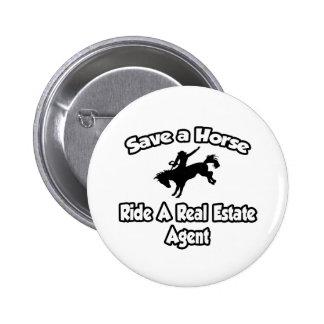 Ahorre un caballo, monte un agente inmobiliario pin redondo de 2 pulgadas