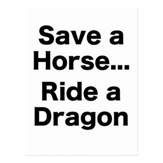 Ahorre un caballo… Monte un dragón Tarjeta Postal