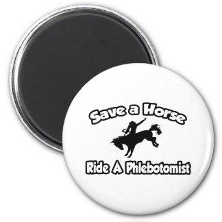 Ahorre un caballo, monte un Phlebotomist Imán Redondo 5 Cm