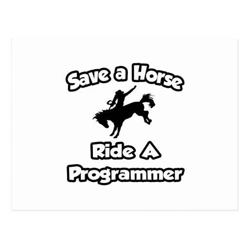 Ahorre un caballo. Monte un programador Postal