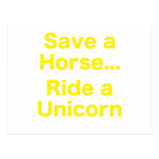 Ahorre un caballo… Monte un unicornio Postal