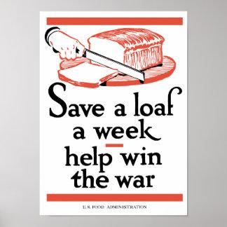Ahorre un pan a la semana -- Ayude a ganar la guer Poster