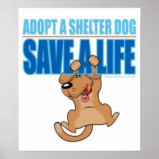 Ahorre un perro del refugio de la vida póster