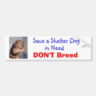 Ahorre un perro del refugio en necesidad -- Paxton Etiqueta De Parachoque