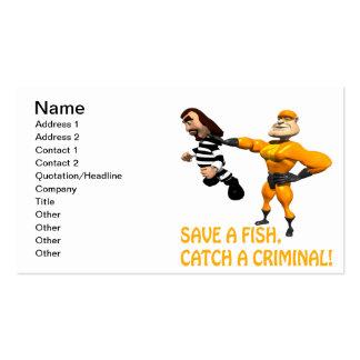 Ahorre una captura de pescados un criminal tarjetas de visita