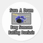 Ahorre una explosión del tambor… alguien psoriasis pegatinas redondas