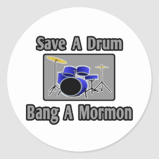 Ahorre una explosión del tambor… un mormón pegatina redonda
