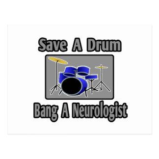 Ahorre una explosión del tambor… un neurólogo tarjetas postales