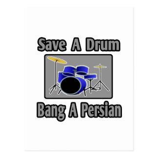 Ahorre una explosión del tambor… un persa postal