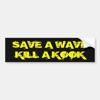 Ahorre una matanza de la onda un kook pegatina de parachoque