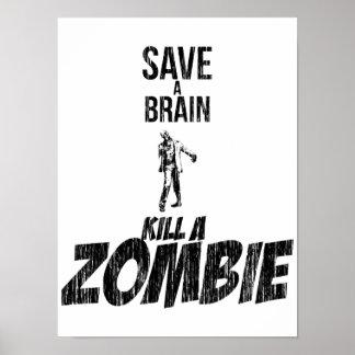 Ahorre una matanza del cerebro un zombi póster