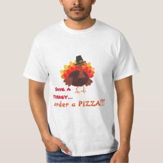 Ahorre una orden de Turquía una pizza - camiseta Playeras