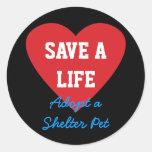 Ahorre una Vida-Adopción un mascota del refugio Etiquetas Redondas