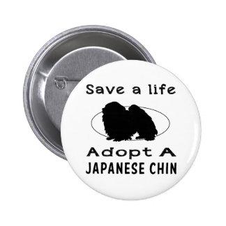 Ahorre una vida adoptan a un Chin japonés Pin Redondo De 2 Pulgadas