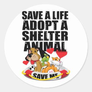 Ahorre una vida adoptan un animal del refugio pegatina redonda