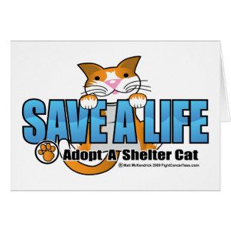 Ahorre una vida: Adopte un gato del refugio Tarjeta De Felicitación