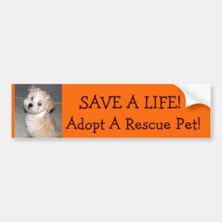 ¡AHORRE UNA VIDA! , Adopte un rescate. Mascota!. Pegatina De Parachoque