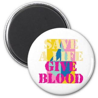 Ahorre una vida - dé la sangre imán redondo 5 cm