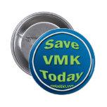 Ahorre VMK hoy Pin