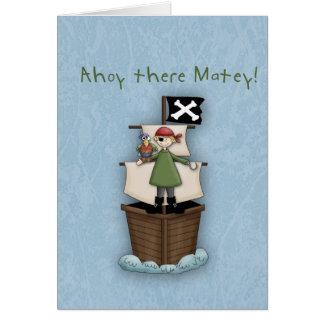 ¡Ahoy allí afable!      Fiesta del pirata Tarjeta