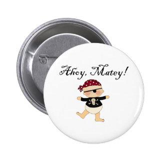 Ahoy botón afable del pirata del bebé pins