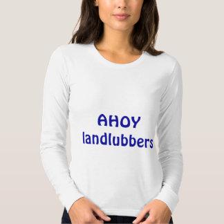 AHOY landlubbers Tee Shirt