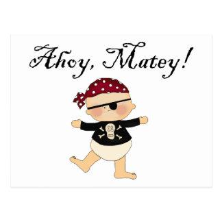 Ahoy Matey Baby Pirate Postcard
