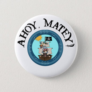 Ahoy Matey Button