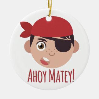Ahoy Matey Ceramic Ornament