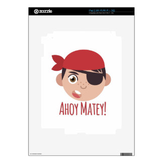 Ahoy Matey Decal For The iPad 2