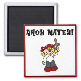 Ahoy Matey Girl Pirate Tshirts and Gifts Magnet