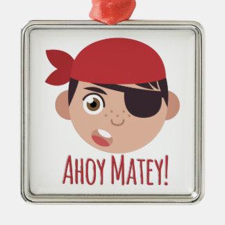 Ahoy Matey Metal Ornament