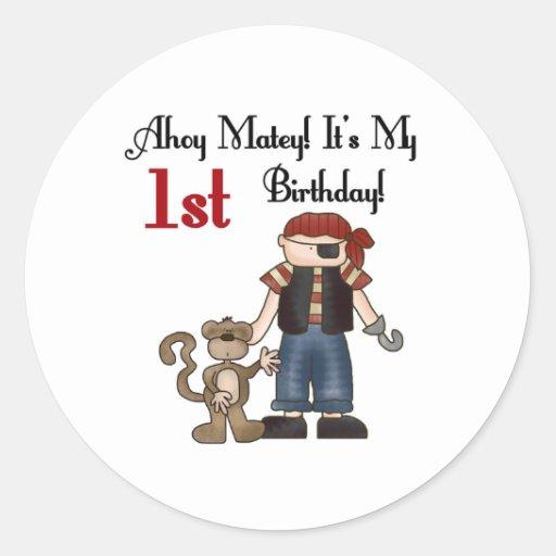 Ahoy Matey Pirate 1st Birthday  Classic Round Sticker