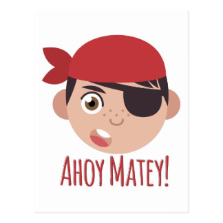 Ahoy Matey Postcard