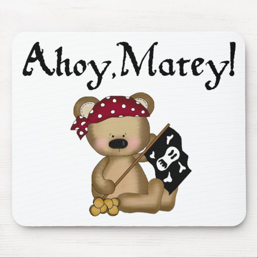 Ahoy Matey Teddy Bear Pirate Mouse Mat Mouse Pad