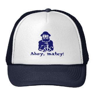 Ahoy, matey! trucker hat