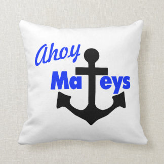 Ahoy Mateys With Anchor Pillow