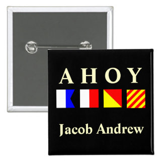 Ahoy Name Badge 2 Inch Square Button