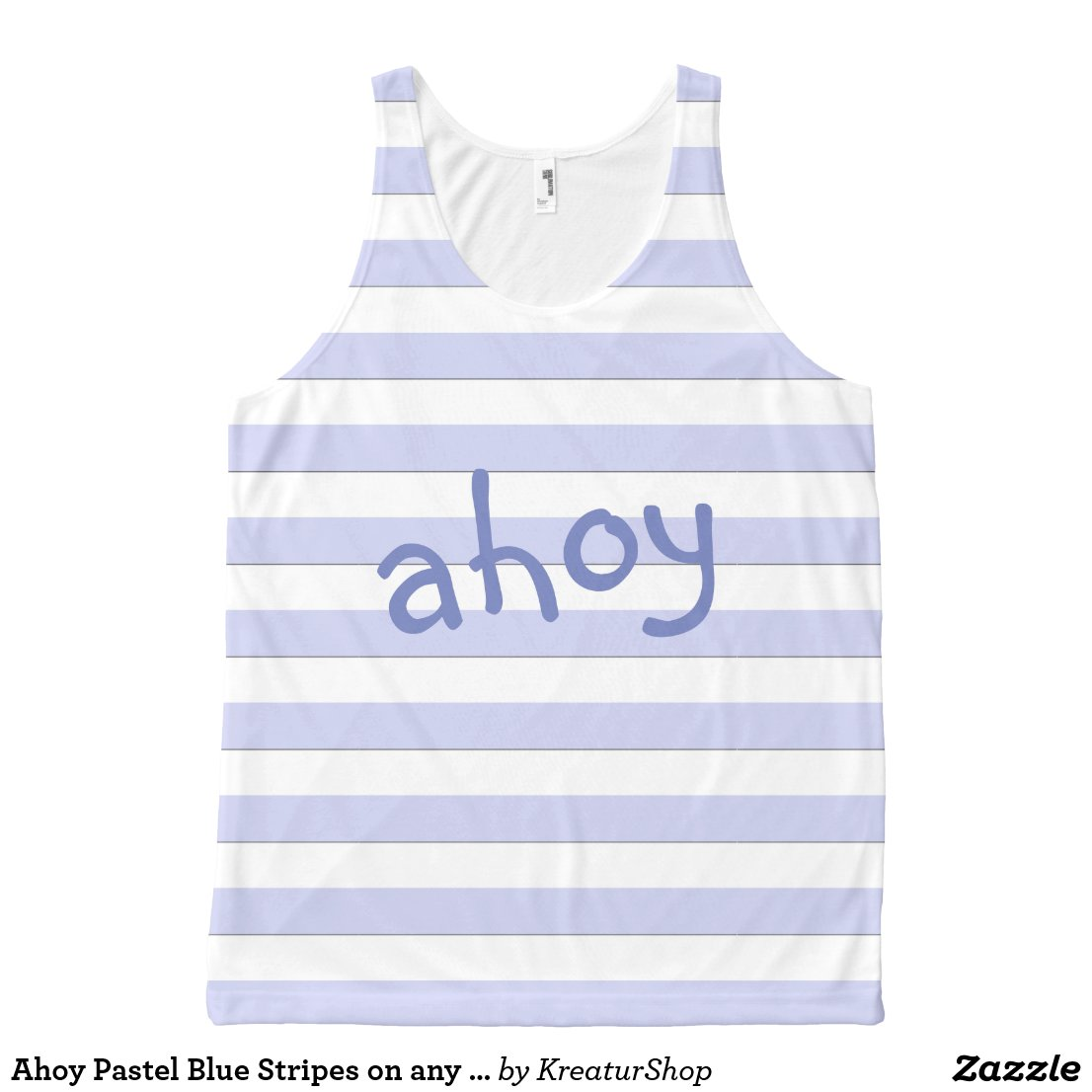 Ahoy Pastel Blue Stripes on any Color any Text