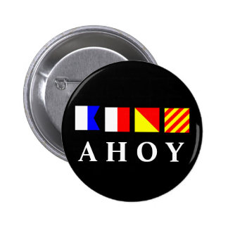Ahoy Pinback Button